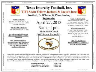 Registration April 27, 2013 9am – 1pm Alvin Bible Church 3080 Rowan Burton Rd.