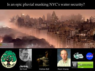 Is an epic pluvial masking NYC�s water security?