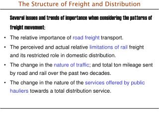 The Structure of Freight and Distribution