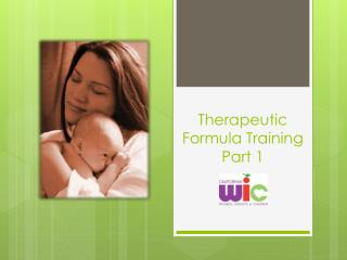 Therapeutic  Formula Training Part 1