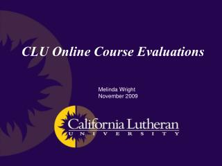 CLU Online Course Evaluations