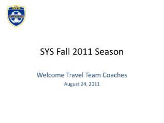 SYS Fall 2011 Season