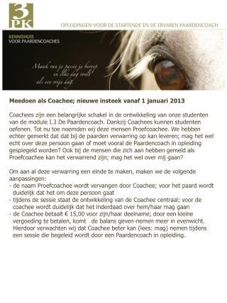 Meedoen als Coachee; nieuwe  insteek vanaf 1 januari  2013