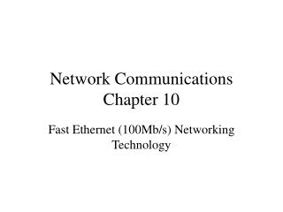 Network Communications Chapter 10