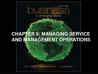 CHAPTER 9: MANAGING SERVICE AND MANAGEMENT OPERATIONS
