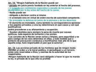 """Art. 18:  """"Ningún habitante de la Nación puede ser"""