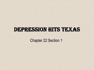 Depression Hits Texas