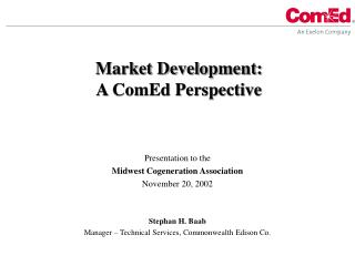 Market Development: A ComEd Perspective