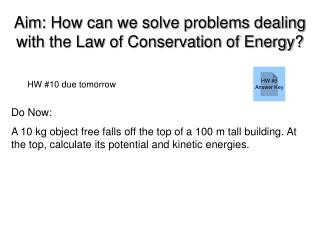 Aim: How can we solve problems dealing with the Law of Conservation of Energy?