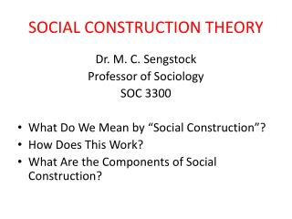 SOCIAL CONSTRUCTION THEORY