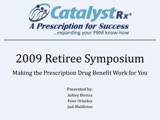 2009 Retiree Symposium