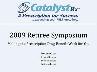 2009 Retiree Symposium