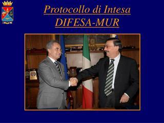 Protocollo di Intesa DIFESA-MUR