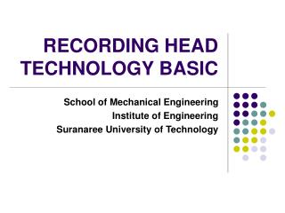 RECORDING HEAD TECHNOLOGY BASIC