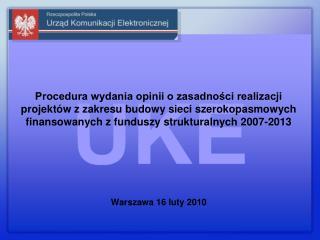 Procedura wydania opinii o zasadności realizacji projektów z zakresu budowy sieci szerokopasmowych