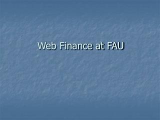 Web Finance at FAU