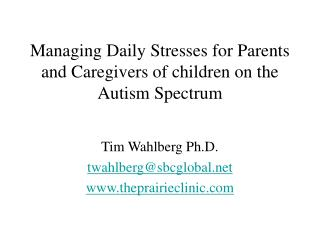 Managing Daily Stresses for Parents and Caregivers of children on the Autism Spectrum