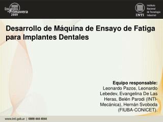 Desarrollo de Máquina de Ensayo de Fatiga para Implantes Dentales
