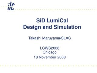 SiD LumiCal  Design and Simulation
