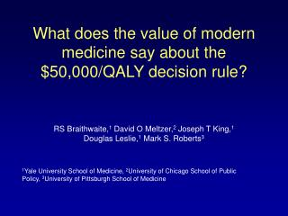 What does the value of modern medicine say about the $50,000/QALY decision rule?