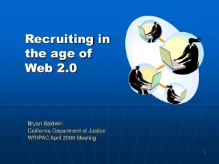 Recruiting in the age of  Web 2.0
