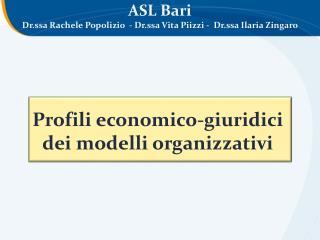 Profili economico-giuridici  dei modelli organizzativi