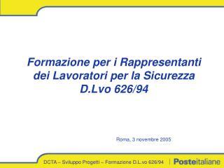 DCTA � Sviluppo Progetti � Formazione D.L.vo 626/94