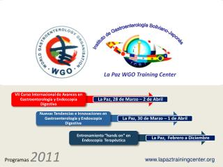 La Paz WGO Training Center