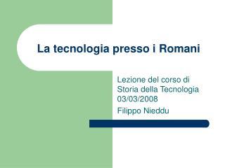 La tecnologia presso i Romani