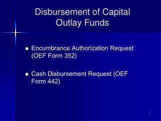 Disbursement of Capital Outlay Funds