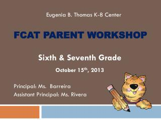 FCAT Parent Workshop