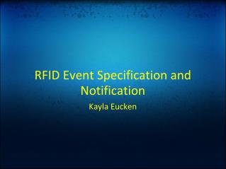 RFID Event Specification and Notification
