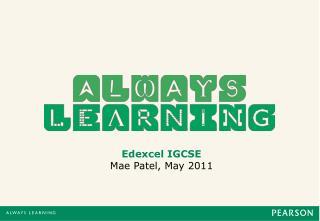 Edexcel IGCSE Mae Patel, May 2011