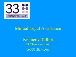 Mutual Legal Assistance Kennedy Talbot 33 Chancery Lane
