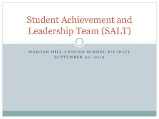 Student Achievement and Leadership Team (SALT)