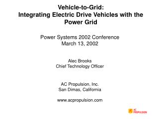 Vehicle-to-Grid: Integrating Electric Drive Vehicles with the Power Grid