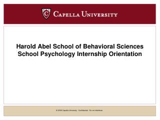 Harold Abel School of Behavioral Sciences School Psychology Internship Orientation
