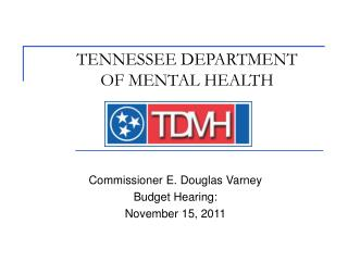 TENNESSEE DEPARTMENT  OF MENTAL HEALTH