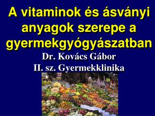 A vitamin (karotin, retinol)