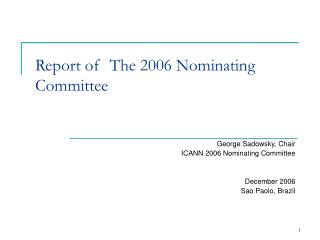 Report of  The 2006 Nominating Committee