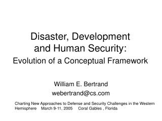 Disaster, Development  and Human Security: Evolution of a Conceptual Framework