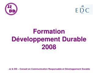 Formation  Développement Durable 2008