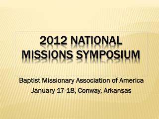 2012  National Missions Symposium