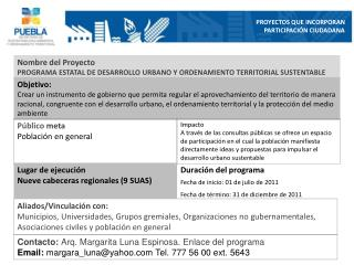 Nombre del Proyecto PROGRAMA ESTATAL DE DESARROLLO URBANO Y ORDENAMIENTO TERRITORIAL SUSTENTABLE