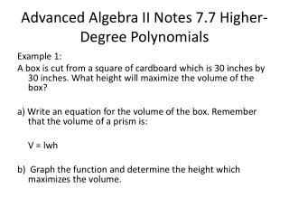 Advanced Algebra II Notes 7.7 Higher-Degree Polynomials