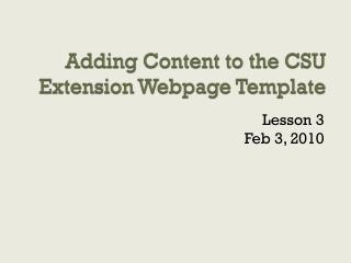 Adding Content to the CSU Extension Webpage Template