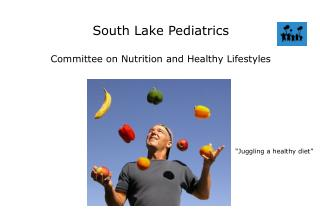 South Lake Pediatrics Committee on Nutrition and Healthy Lifestyles