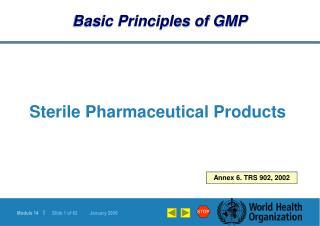Basic Principles of GMP