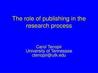 The role of publishing in the research process