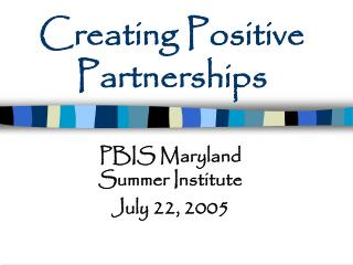 Creating Positive Partnerships
